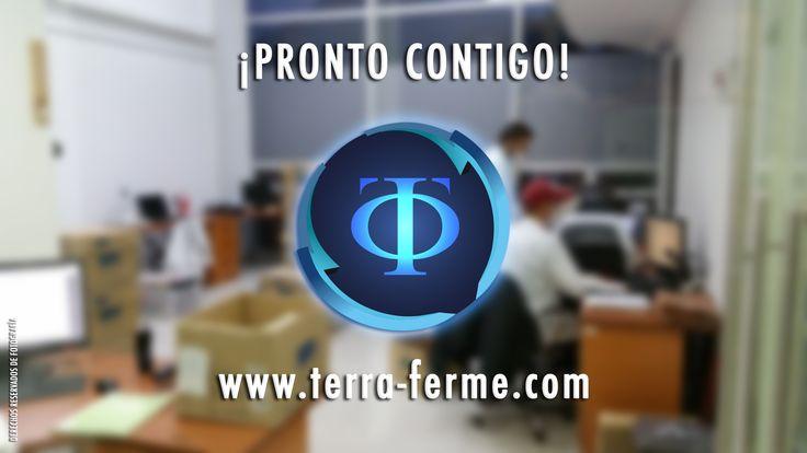 [ Gran Equipo de Trabajo ] Pronto... casi... todos sabrán de nosotros!... ¡Esperanos! Yo soy #TerraFerme #YoSoyCapaz www.terra-ferme.com