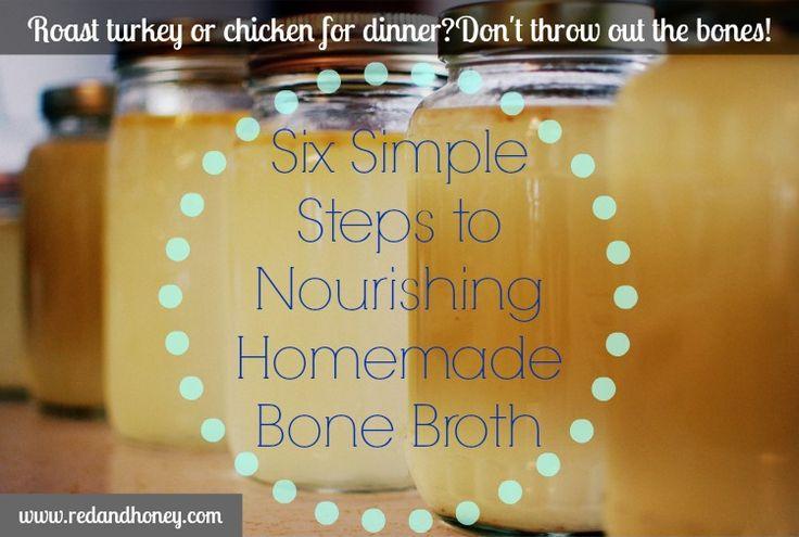 6 Simple Steps to Nourishing Homemade Bone Broth - Red and Honey