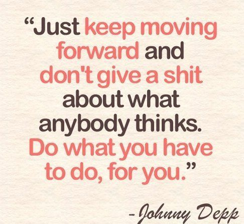 I need to live by this. Wise words, Mr. Johnny Depp