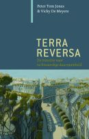 Tom, Peter. Terra Reversa:  de transitie naar rechtvaardige duurzaamheid. Plaats: 502 JONE