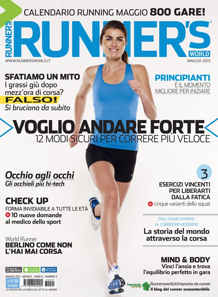 Runner's World Italia, Anno 8, Numero 5, Maggio 2013 - www.runnersworld.it