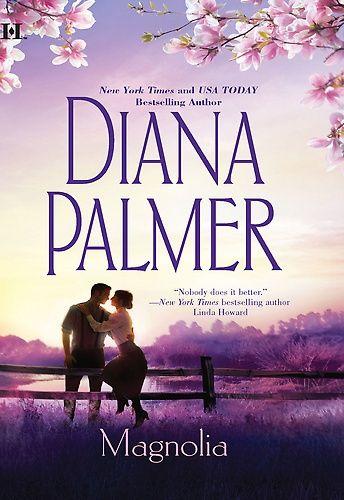 diana palamer books   Magnolia by Diana Palmer