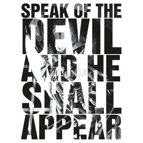 speak of the DEVIL (Bane) Available to buy on… T-Shirts & Hoodies Stickers