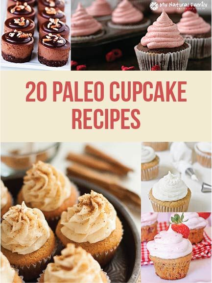 20 of our Favorite Paleo Cupcake Recipes
