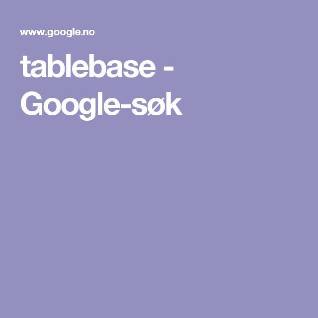 tablebase - Google-søk