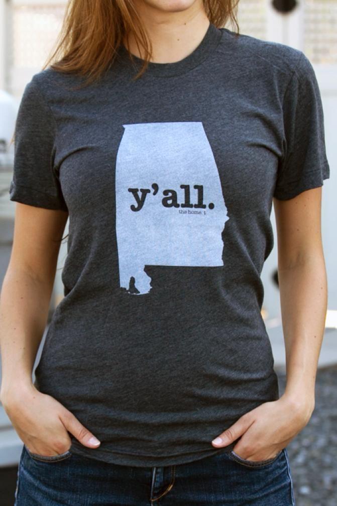 Y'ALL Alabama Shirt.. I need this if I get into grad school up north. #aLa