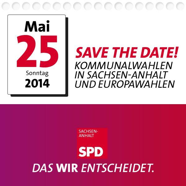 Seit heute steht es fest: Am 25. Mai 2014 finden in Sachsen-Anhalt Kommunalwahlen und die Wahlen zum Europäischen Parlament statt.