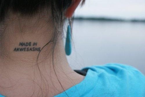 Made In Akwesasne, my cousin Kohe's tattoo