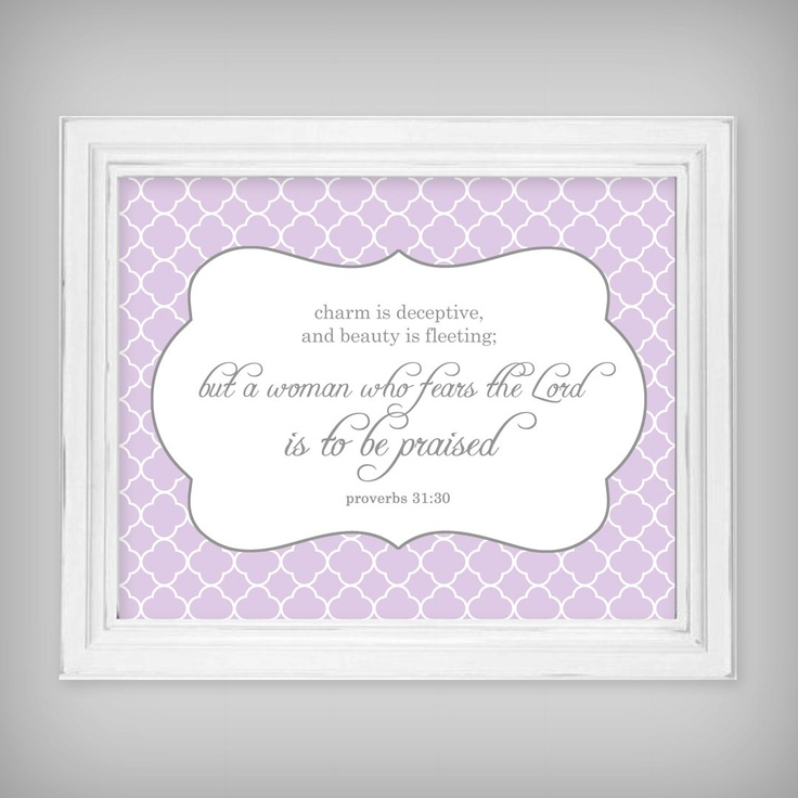 Scripture Verse 8x10 Art Print Prov 31:30 - Light Purple and Gray. $18.00, via Etsy.