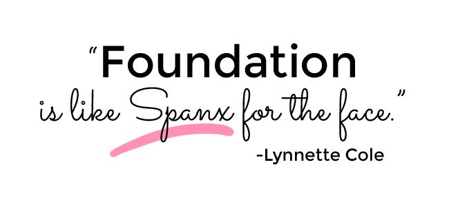 Image result for foundation makeup quote