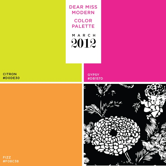 Dear Miss Modern Color Palette: March 2012 | Bright Haute