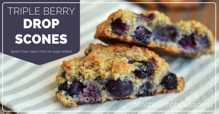 Triple Berry Drop Scones | healthylivinghowto.com #glutenfree #dairyfree
