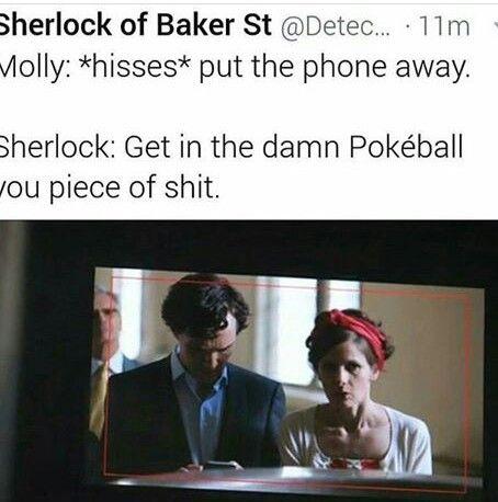 YES.   #sherlock #funny #BBC #PokemonGO