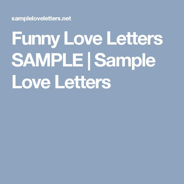Funny Love Letters SAMPLE | Sample Love Letters