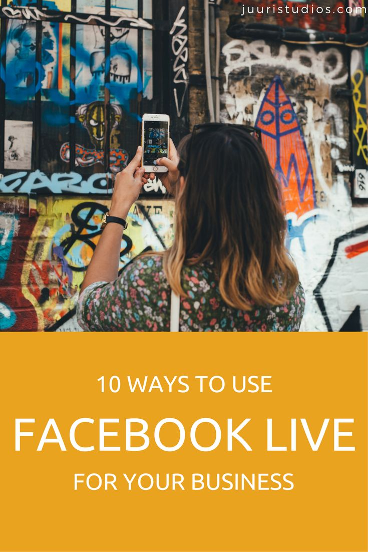 10 Ways to use Facebook live for your business