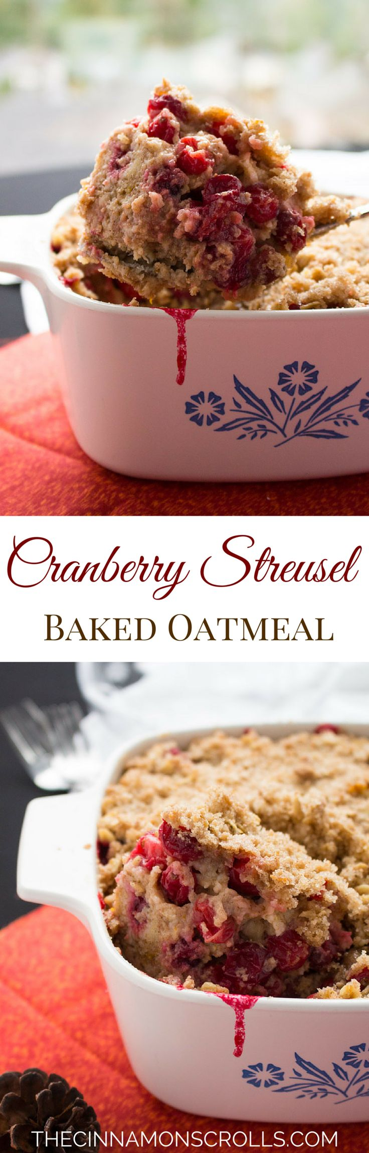 This decadent baked oatmeal, bursting with tart, fresh cranberries, orange zest, ginger, and a crunchy streusel topping, makes a perfect Christmas morning brunch! | thecinnamonscrolls.com @cinnamonscribe