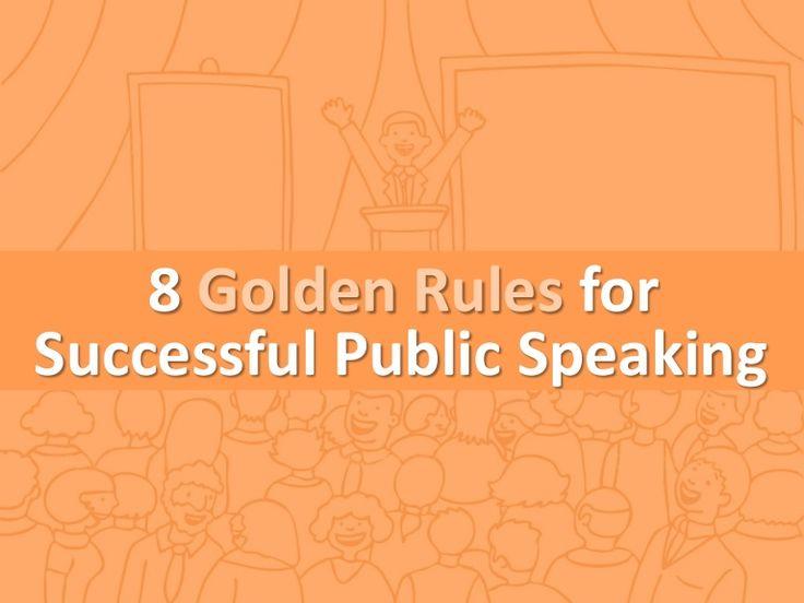 8 Golden Rules for Public Speaking