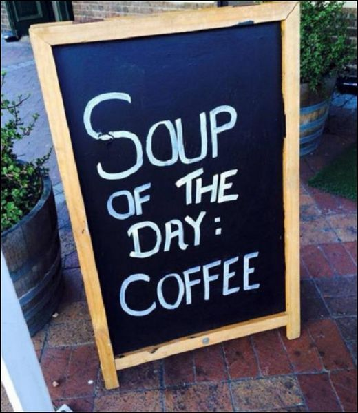 Soup Of the Day... Coffee http://www.coffeenwine.com/?/funny-wine-jokes/