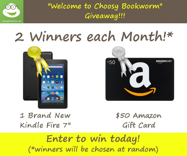 "Hello eBook Lover!  :-) Enter below to win one of our two awesome prizes:  One brand-spankin' new Kindle Fire 7"" or a $50 Amazon gift card! Then, be sure to check your inbox for a confirmation link! Also, check your inbox for our eBook newsletters – stuffed with daily eBook freebies and deals!  (Unsubscribe at any time, if you like.) Never miss a great eBook deal (free or discount) again! Good Luck, The Choosy Bookworm team"