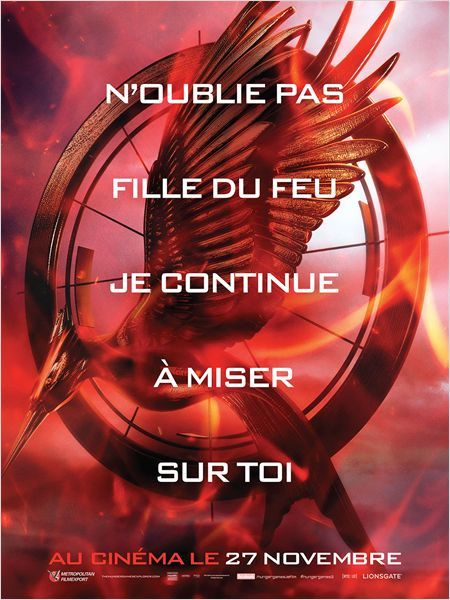 Hunger Games - L'embrasement : Affiche                                                                                                                                                                                 Plus