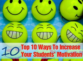 Teacher's Top Ten: Top 10 Ways to Motivate Your Students. Repinned by  SOS Inc. Resources  http://pinterest.com/sostherapy.