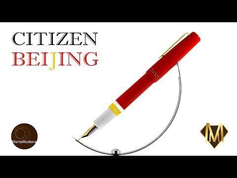 Martemodena - Citizen Beijing - Fountain pen brief overview - YouTube