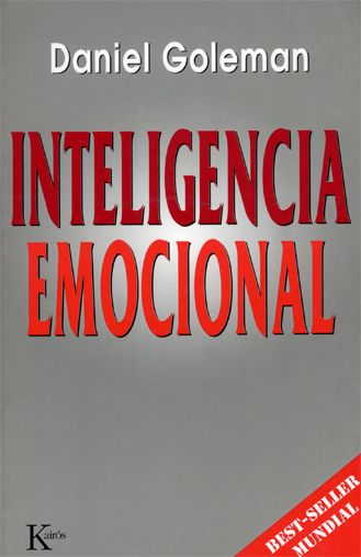 Resumen con las ideas principales del libro 'Inteligencia Emocional', de Daniel Goleman - Qué es la inteligencia emocional y por qué el control de las emociones es la clave para el éxito personal y profesional.