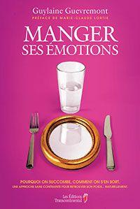 Arrêter de manger ses émotions! #livre
