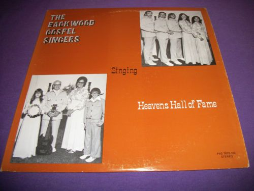 "Backwood Gospel Singers / Heavens Hall Of Fame / Rare 12"" Vinyl LP Record / Clinton Mo. / Christian Album"