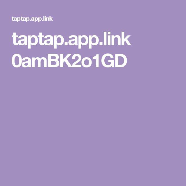 taptap.app.link 0amBK2o1GD