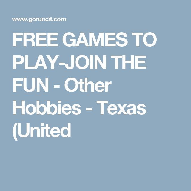 FREE GAMES TO PLAY-JOIN THE FUN - Other Hobbies - Texas (United
