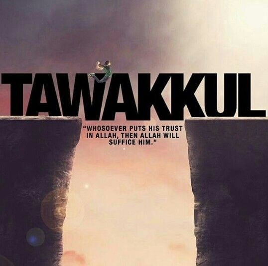 Tawakkul is having complete trust in Allah. Want to boost your trust in Allah? Click here: http://aboutislam.net/reading-islam/finding-peace/trusting-allah/how-to-boost-our-trust-in-god