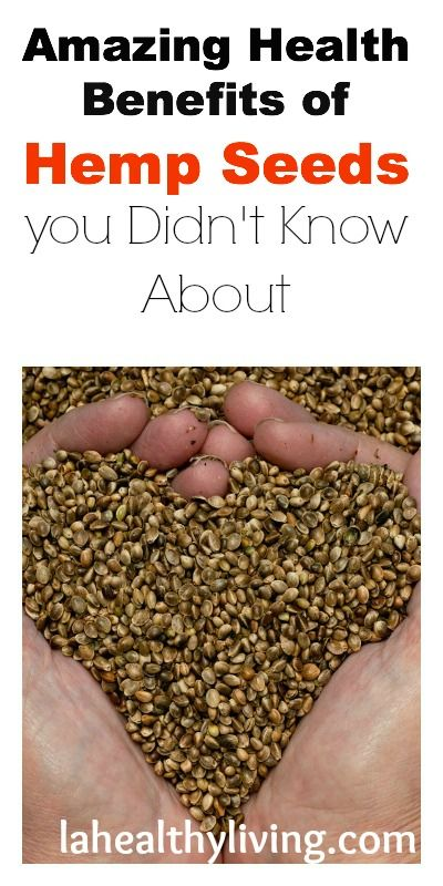 Amazing Health Benefits of Hemp Seeds you Didn't Know About