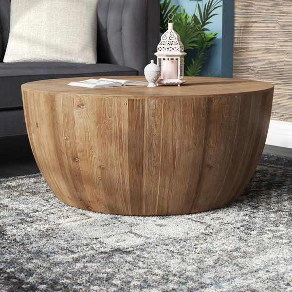 Darcelle Solid Wood Drum Coffee Table In 2020 Drum