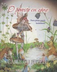 Carte cu puzzle - O poveste cu zane. Patru planse puzzle incantatoare