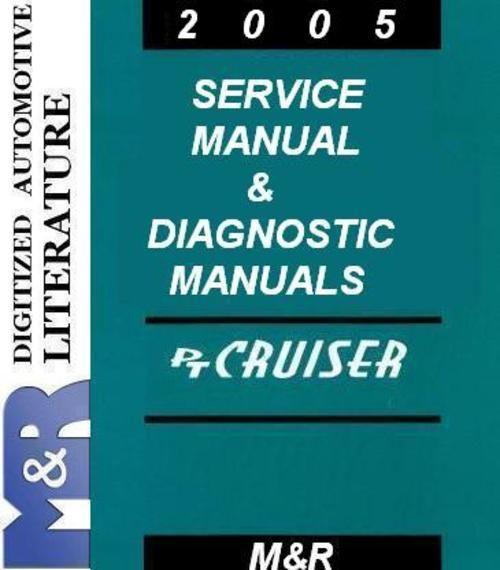2005 PT Cruiser Chrysler Service Manual + Diesel Supplement Service Manual + Diagnostic Manuals + DOWNLOAD