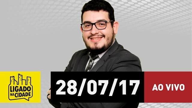 🔴 Jovem Pan Notícias está ao vivo: Ligado na Cidade - 28/07/17