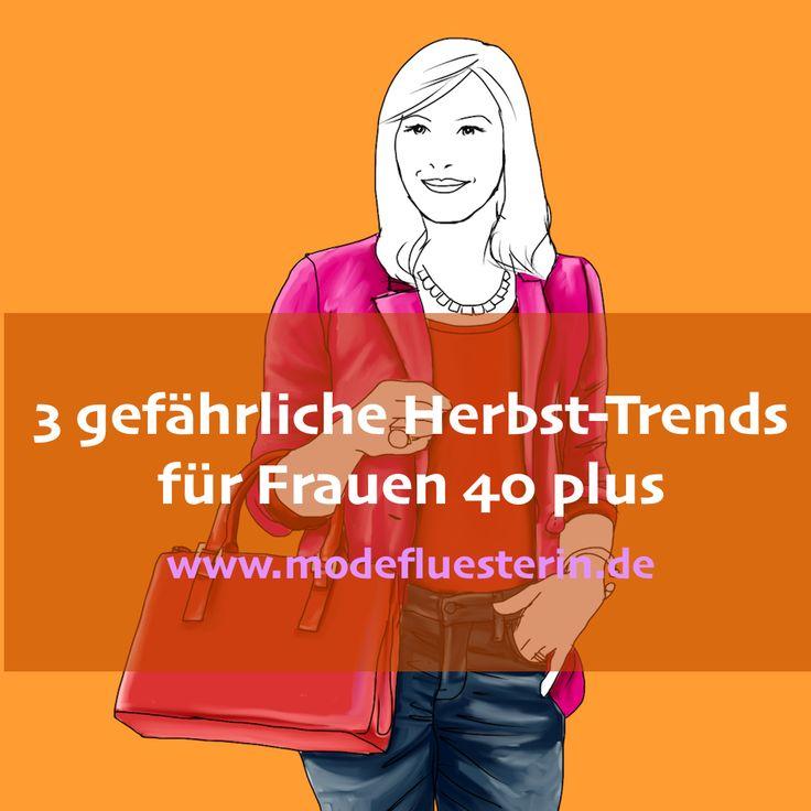 Herbst-Trends für Frauen 40 plus - Modeflüsterin - Mode, Stil und Wellbeing für Frauen über 40