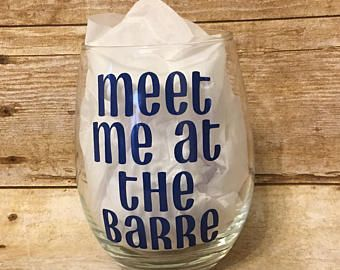 Meet Me At The Barre Wine Glass, Dance Wine Glass, Ballet Wine Glass, Ballet Barre, Dance Instructor Gift, Dance Teacher Gift, Christmas