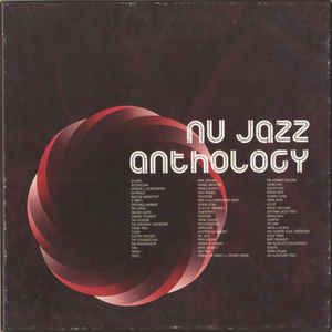 Various - Nu Jazz Anthology - The Best Of Nu Jazz (CD) at Discogs