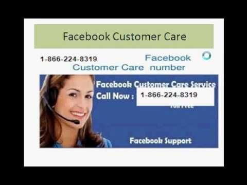 Excellent Facebook  Customer Care Number at 1-866-224-8319