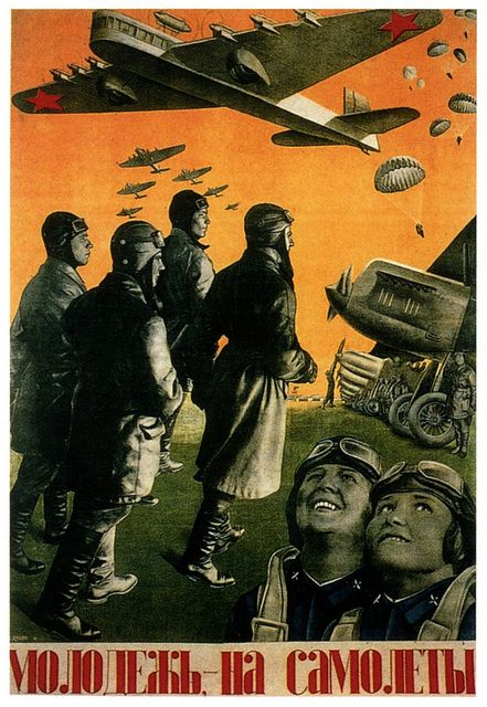 """Young People To The Aeroplanes""...Soviet poster from 1934...are they taking off for Magnitogorsk...?"