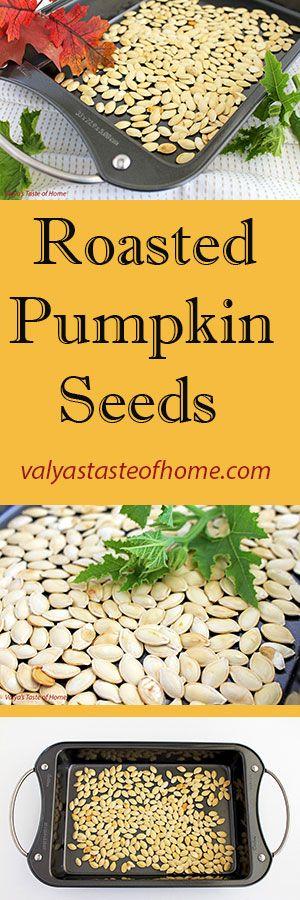 Roasted Pumpkin Seeds http://valyastasteofhome.com/roasted-pumpkin-seeds…