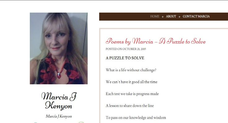 For full poem please visit: https://marciajkenyon.wordpress.com/2015/10/21/poems-by-marcia-a-puzzle-to-solve/