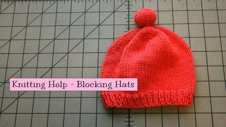 Knitting Help : Knitting Help - Blocking Hats Knitting projects Pinterest