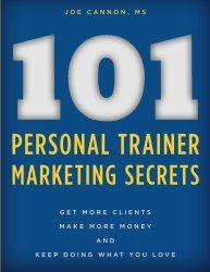 "The #1 question trainers ask me is ""how do I get clients?"" This leads most to drop out of the business due to lack of being able to make a living. To help those people, I wrote 101 Personal Trainer Marketing Secrets, which shows not only what I personally have done to get clients but what others have too.  Please let me help you. I TEACH personal trainers and have been self employed over 10 years."