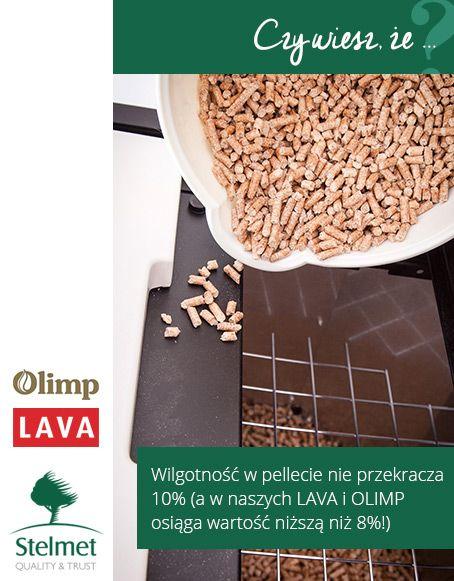 Wilgotność w pellecie nie przekracza 10% (a w naszych LAVA i OLIMP osiąga wartość niższą niż 8%)
