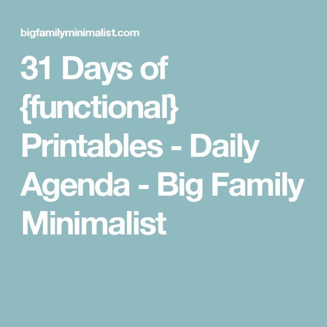 31 Days of {functional} Printables - Daily Agenda - Big Family Minimalist