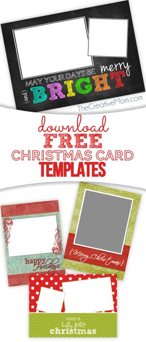 FREE Christmas Card Templates (free download). All you have to do is add your own photo! From TheCreativeMom.com
