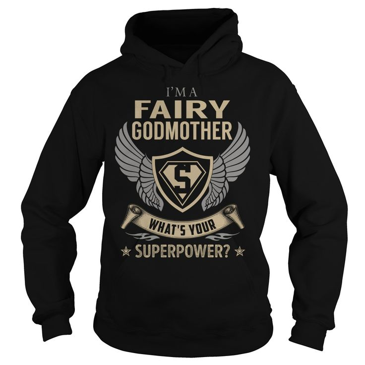 I am a Fairy Godmother What is Your Superpower Job Title TShirt